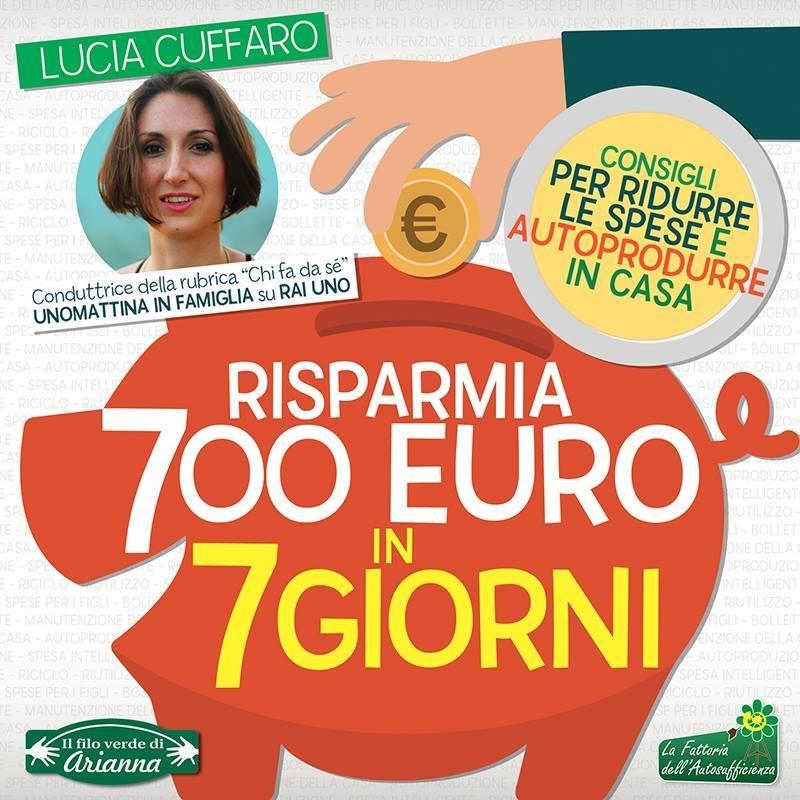 Lucia Cuffaro - Risparmia 700 euro in 7 giorni
