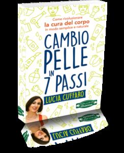 Lucia Cuffaro - Cambio Pelle in 7 Passi