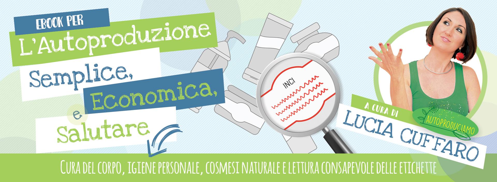 Ebook Autoproduzione - Lucia Cuffaro - Newsletter Autoproduciamo