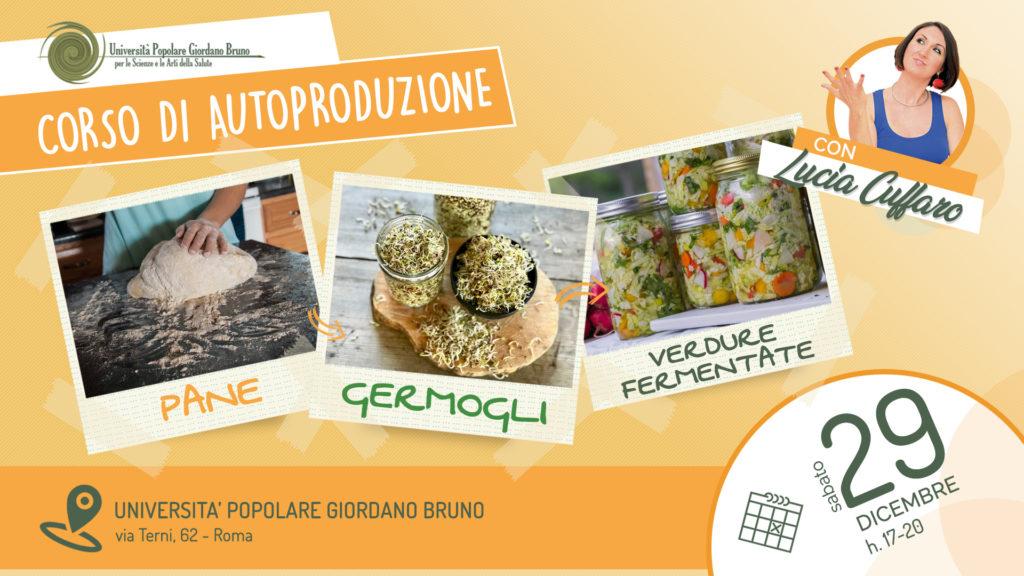 Corso di Autoproduzione con Lucia Cuffaro: Super Food