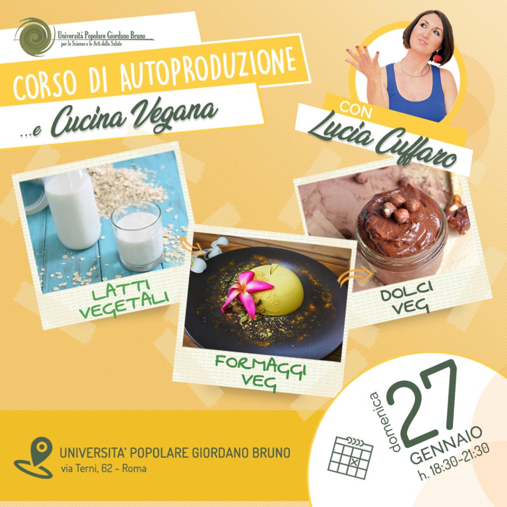 Corso Autoproduzione e Cucina Vegana con Lucia Cuffaro