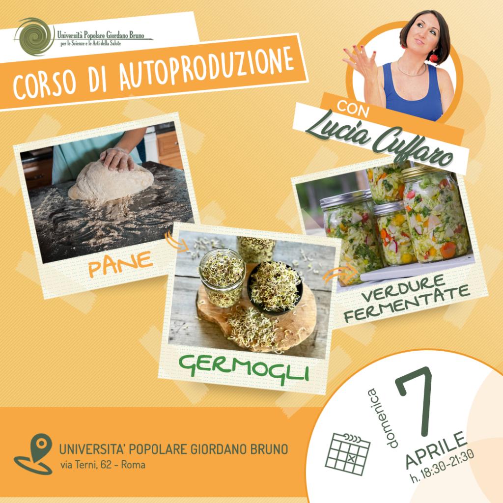 Corso Super Food - Corso Autoproduzione con Lucia Cuffaro