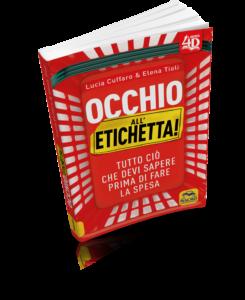 Occhio all'Etichetta - Lucia Cuffaro & Elena Tioli