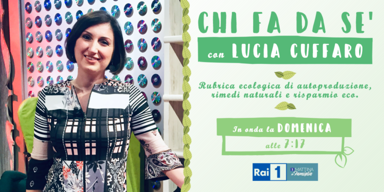 Chi fa da sè - Lucia Cuffaro - Unomattina in Famiglia