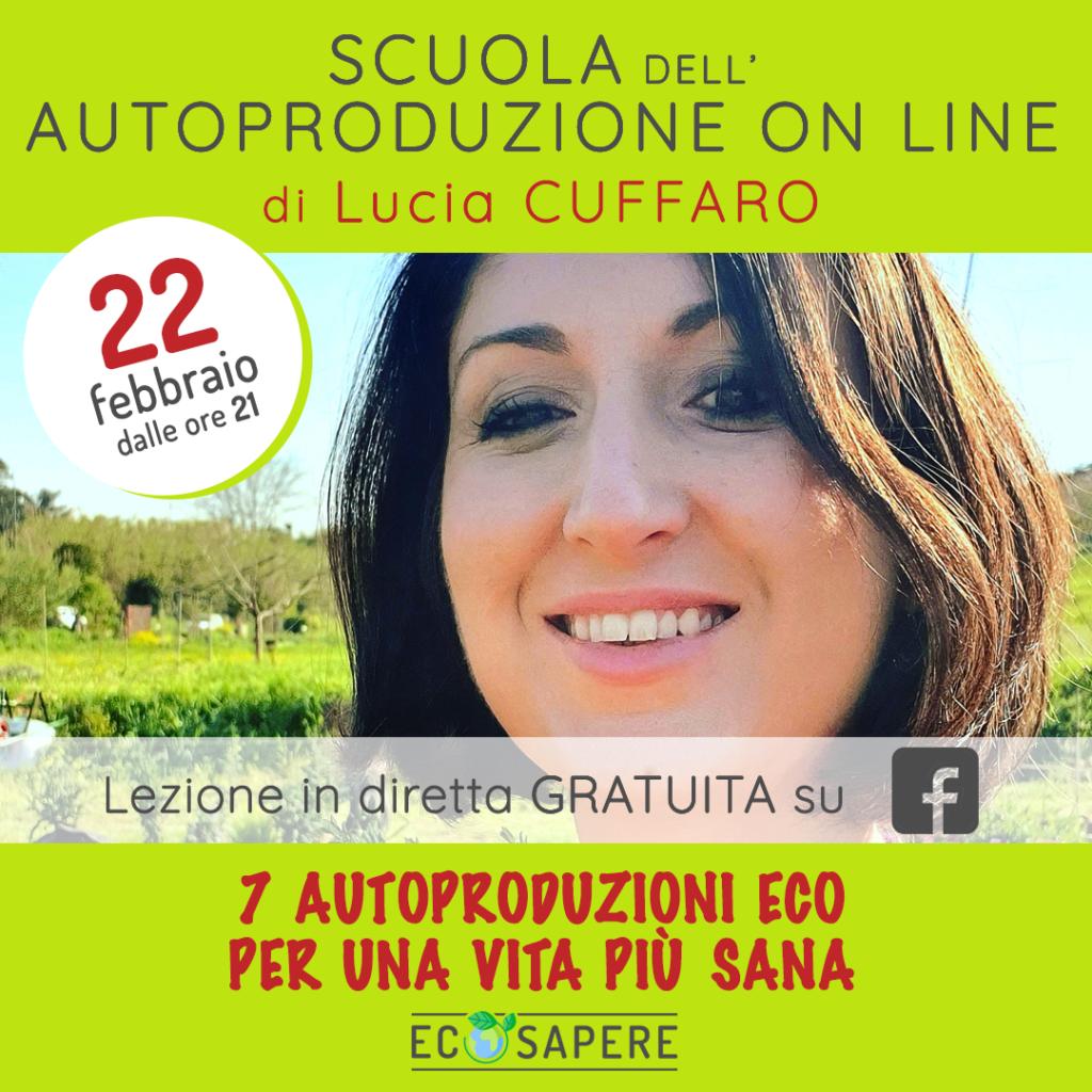 7 Autoproduzione Eco per una Vita più Sana - Lucia Cuffaro