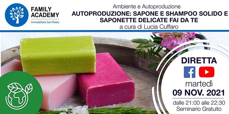Autoproduzione: Sapone E Shampoo solido e Saponette delicate fai da te
