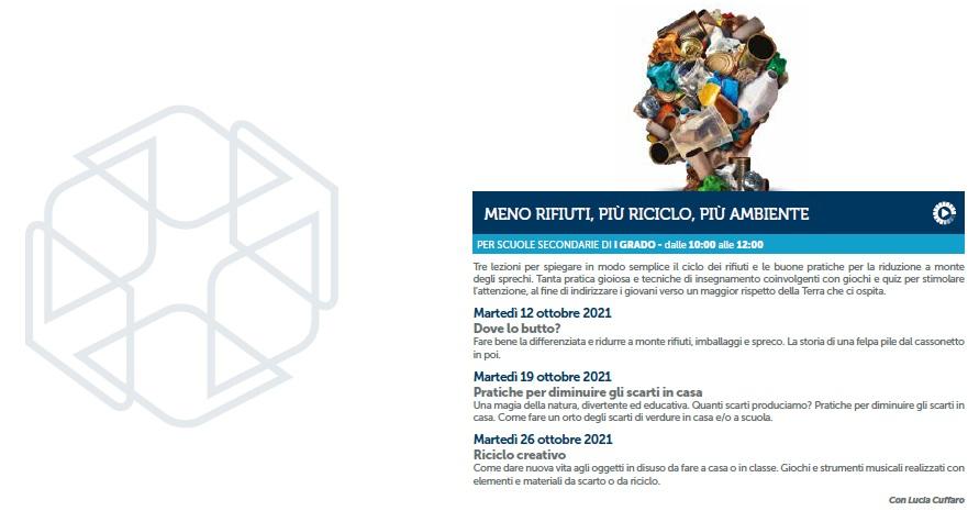 Meno rifiuti, più riciclo, più ambiente - Programma
