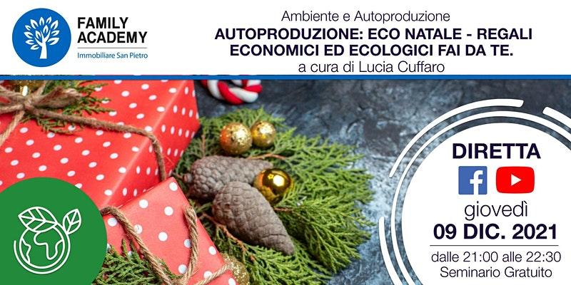 Autoproduzione: Eco Natale - Regali economici ed ecologici fai da te